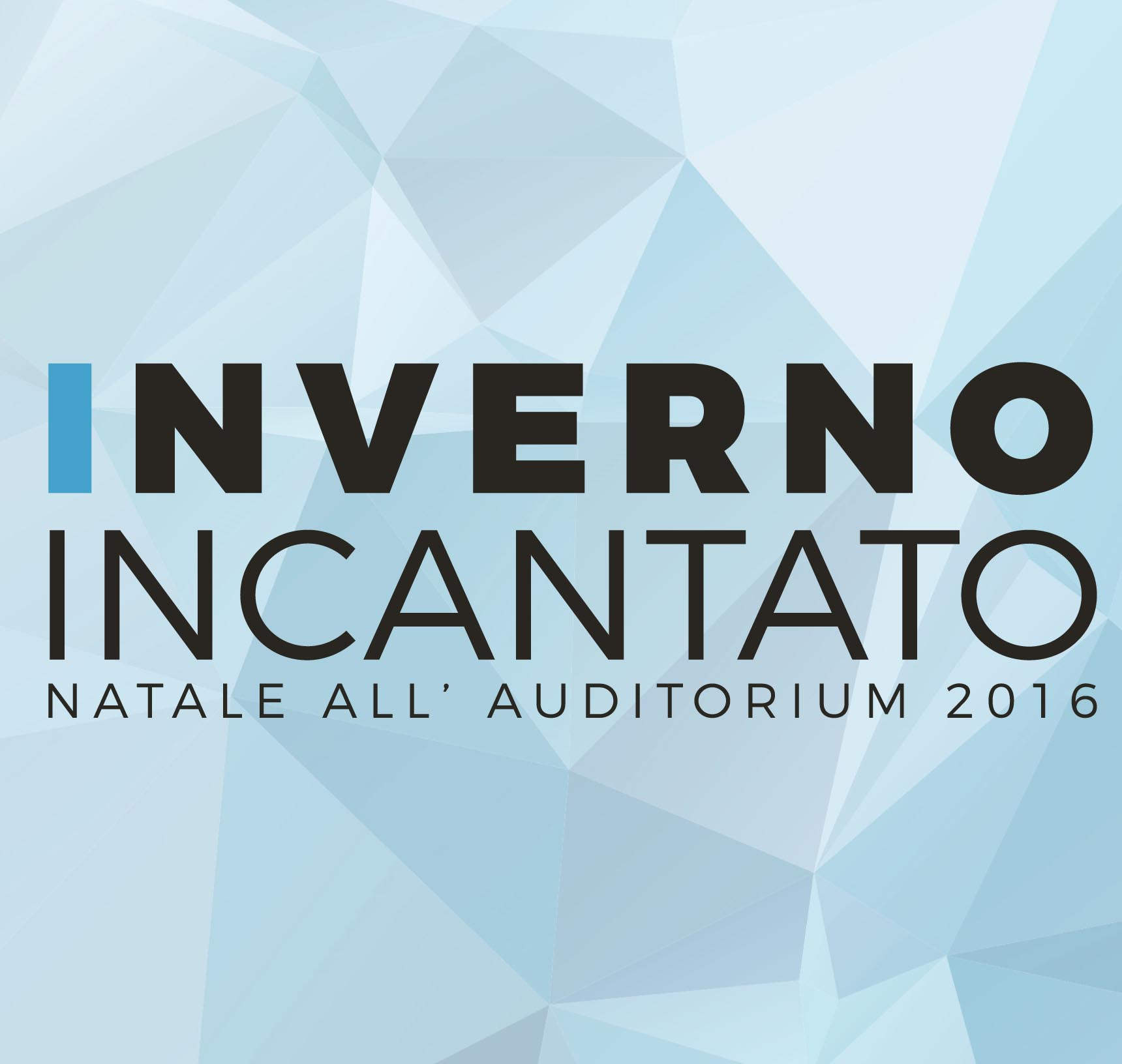 NATALE ALL'AUDITORIUM – INVERNO INCANTATO